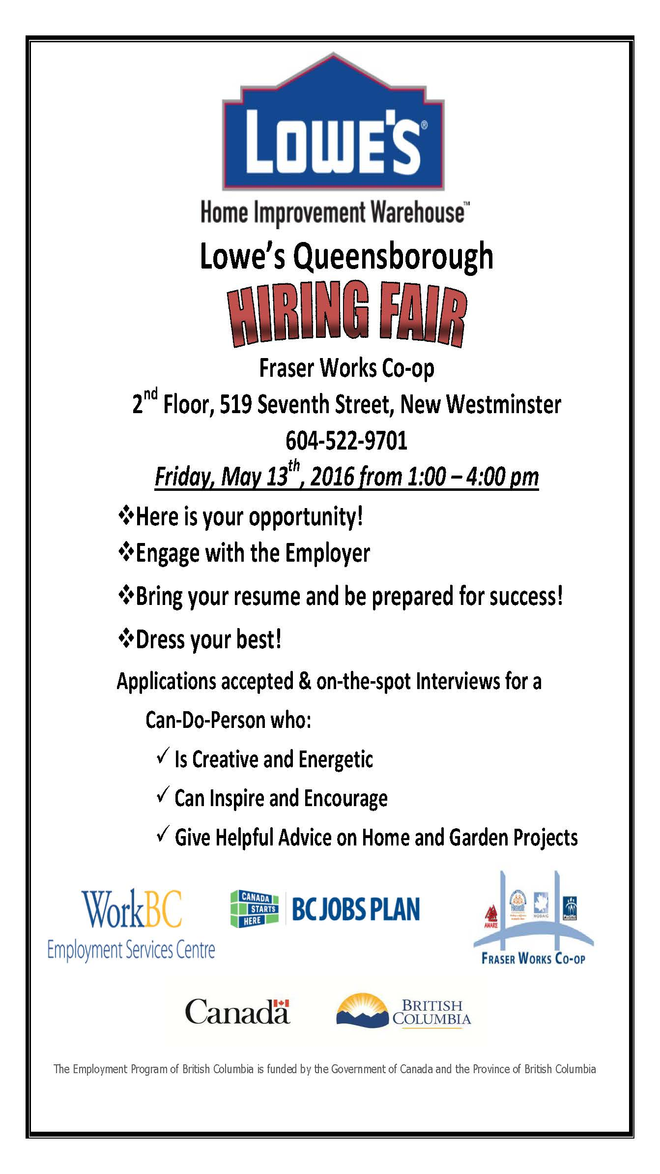 Charming Yes, Loweu0027s In Queensborough Are Hiring. There Are More Than 10 Job Openings!!  We Are Very Keen To Get You Hired, So Please Visit Fraser Works Cooperative  ...